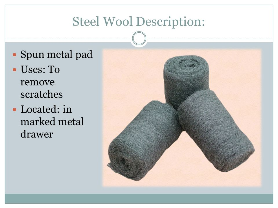 Steel Wool Description: