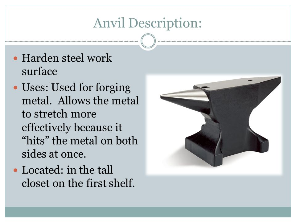 Anvil Description: Harden steel work surface