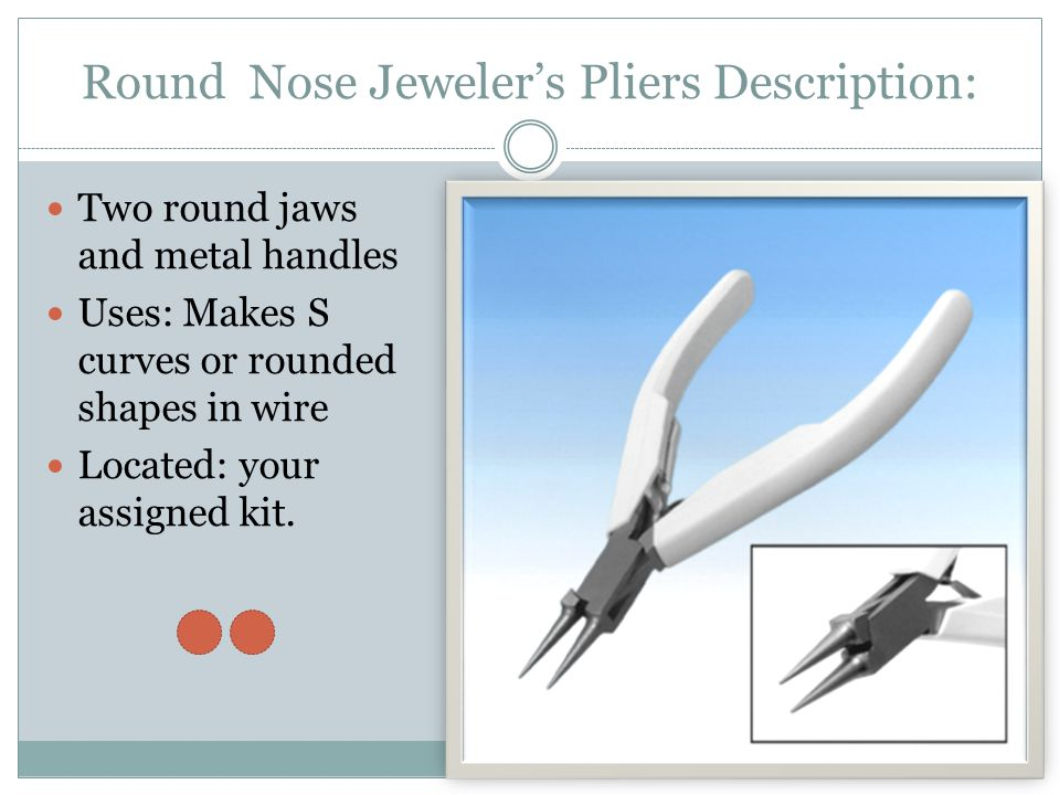 Round Nose Jeweler's Pliers Description: