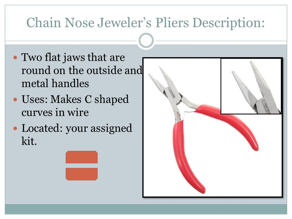 Chain Nose Jeweler's Pliers Description: