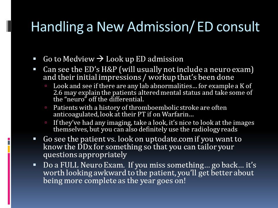 Handling a New Admission/ ED consult