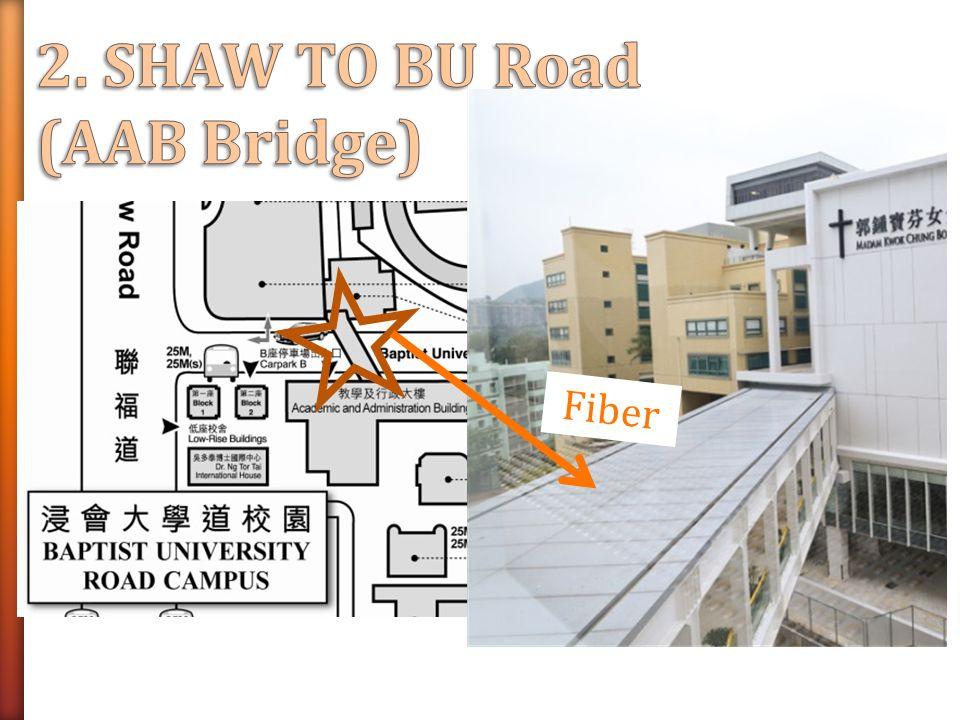 2. SHAW TO BU Road (AAB Bridge) Fiber