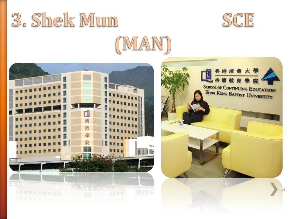3. Shek Mun SCE (MAN)