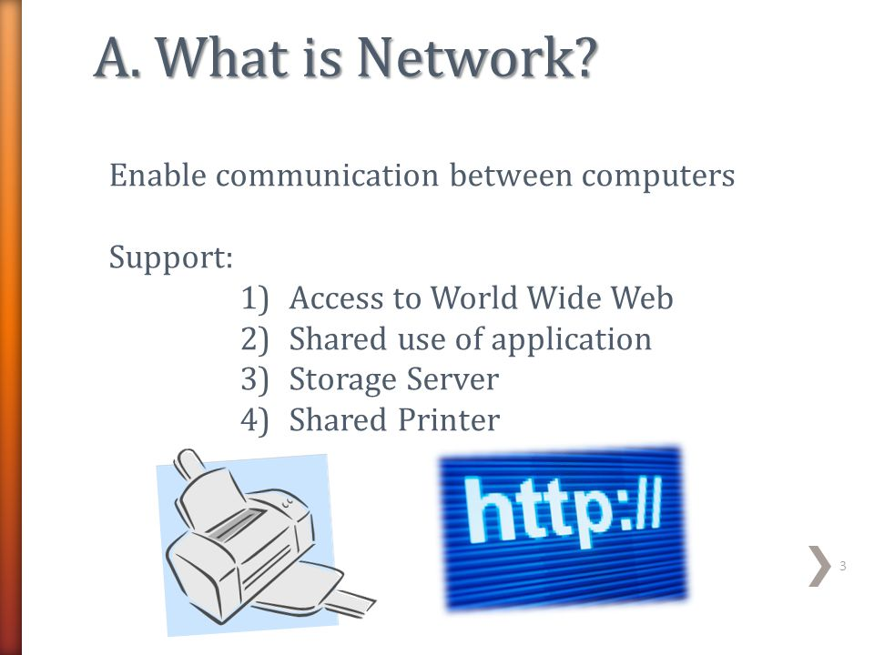 A. What is Network Enable communication between computers Support: