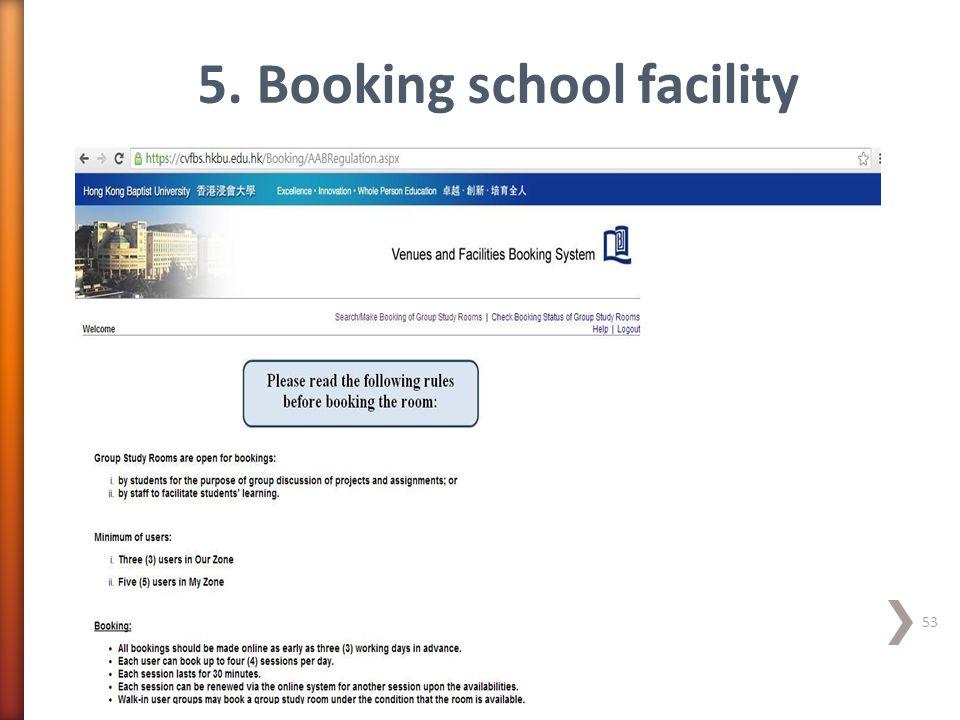 5. Booking school facility