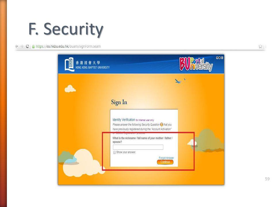F. Security