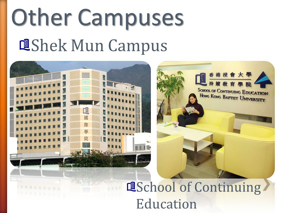 Other Campuses Shek Mun Campus School of Continuing Education
