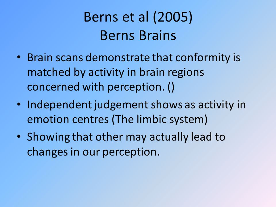 Berns et al (2005) Berns Brains