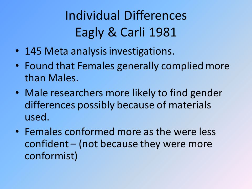 Individual Differences Eagly & Carli 1981