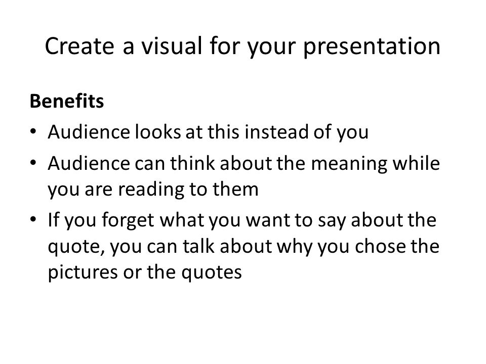 Create a visual for your presentation