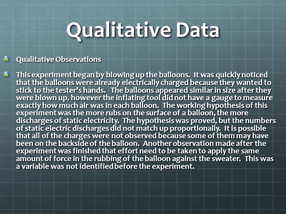 Qualitative Data Qualitative Observations