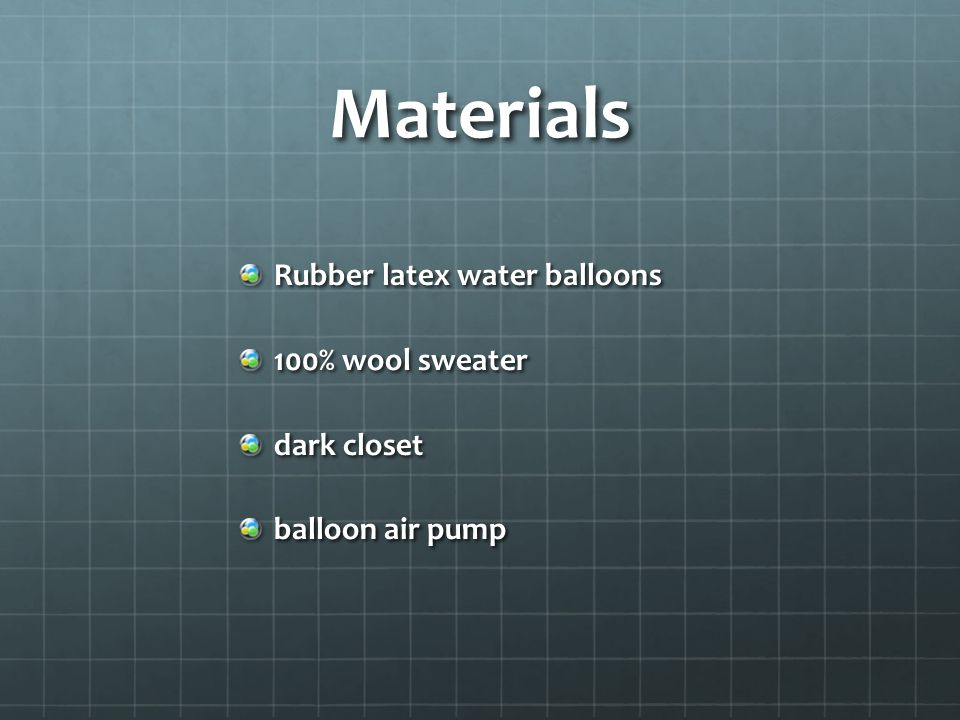 Materials Rubber latex water balloons 100% wool sweater dark closet