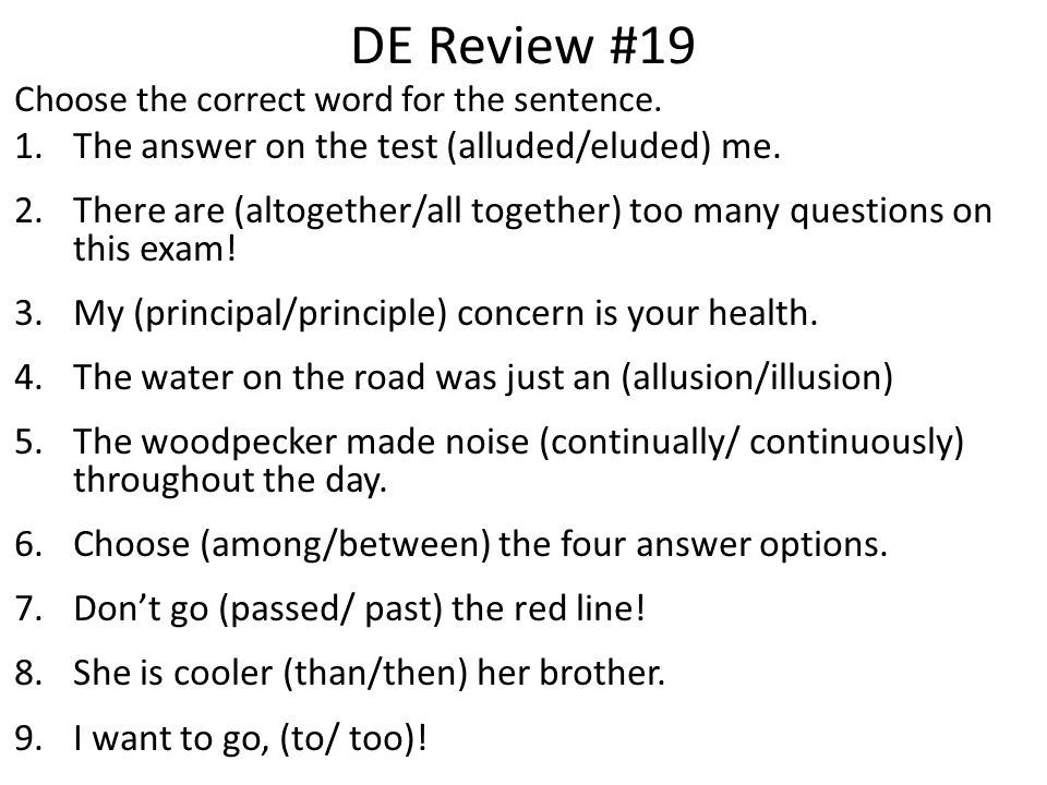 DE Review #19 The answer on the test (alluded/eluded) me.