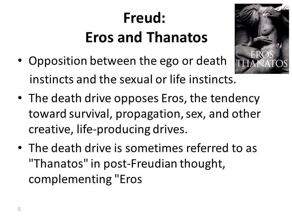 Freud: Eros and Thanatos