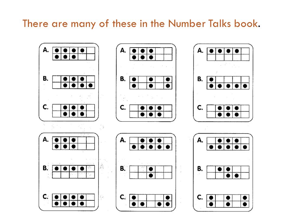 There are many of these in the Number Talks book.
