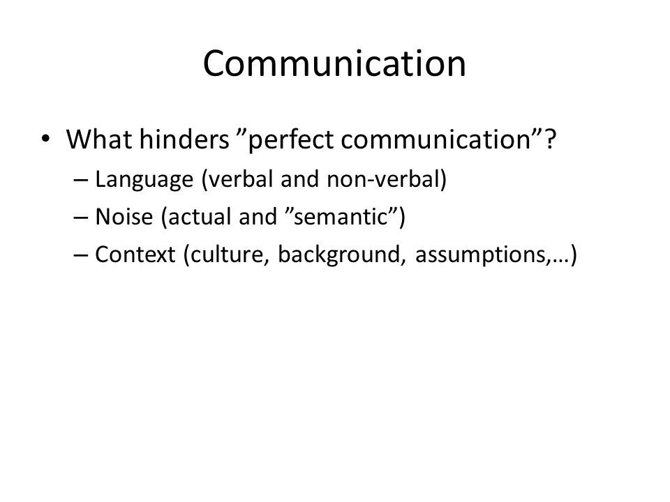 Communication What hinders perfect communication