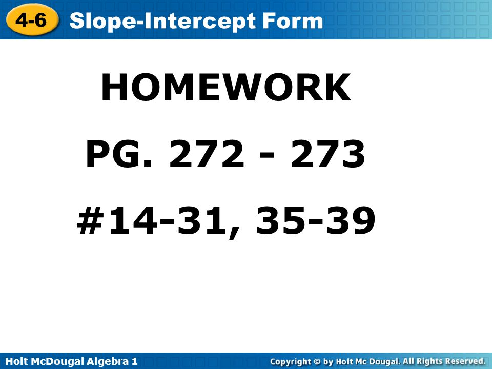 HOMEWORK PG. 272 - 273 #14-31, 35-39
