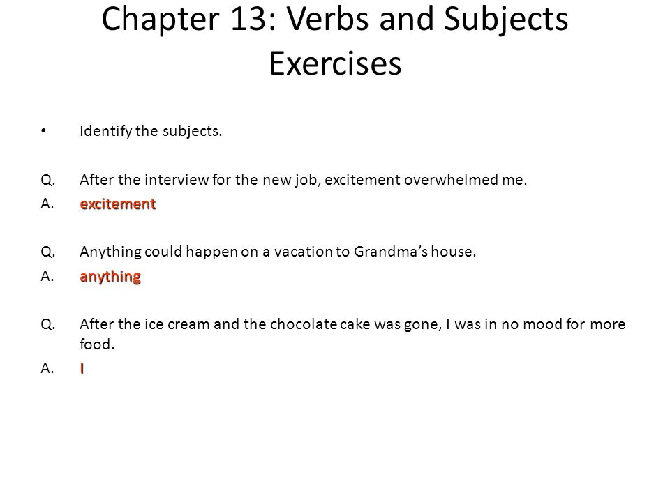 Chapter 13: Verbs and Subjects Exercises