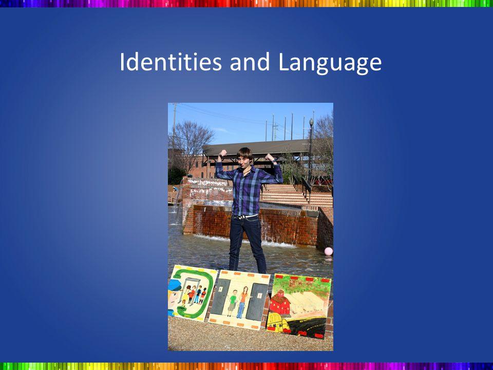 Identities and Language