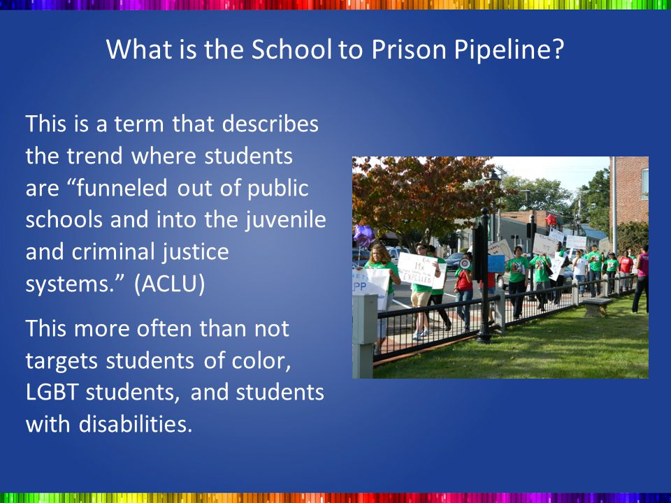 What is the School to Prison Pipeline