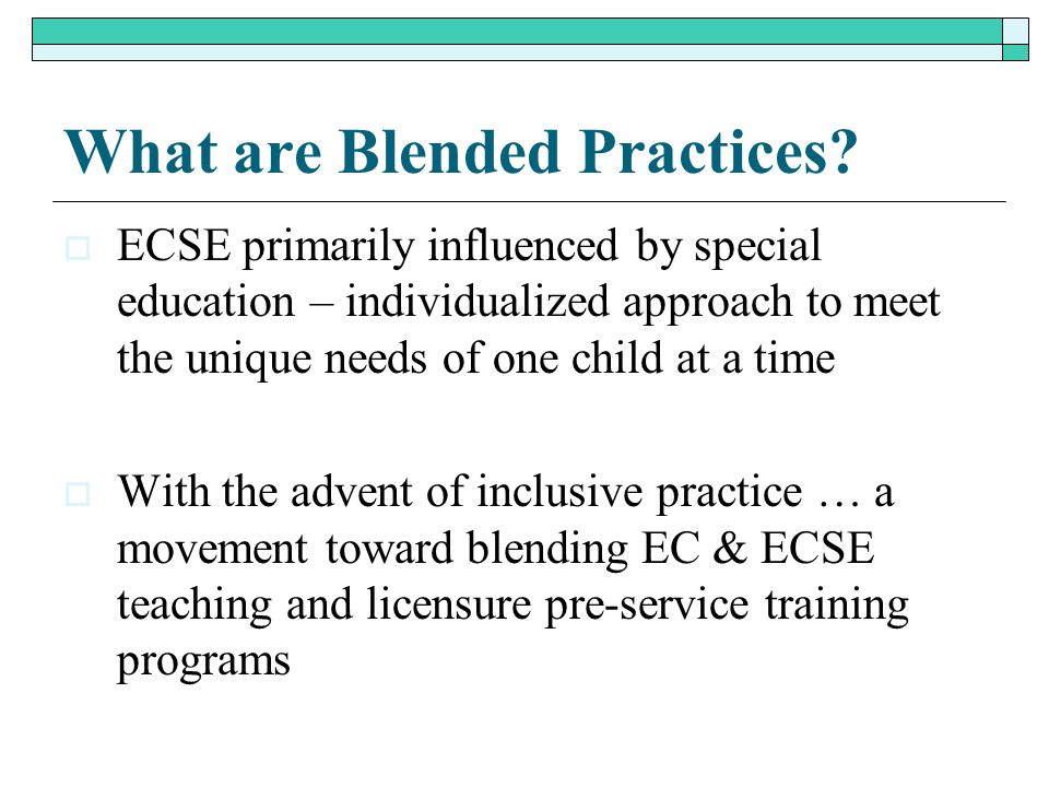 What are Blended Practices