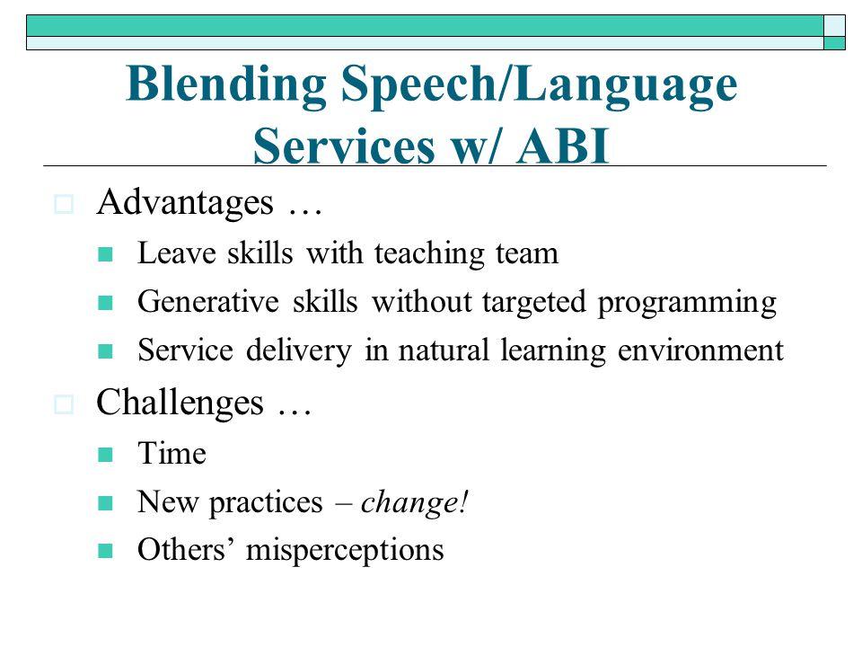 Blending Speech/Language Services w/ ABI