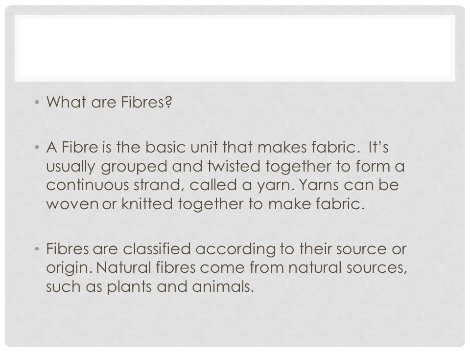 What are Fibres