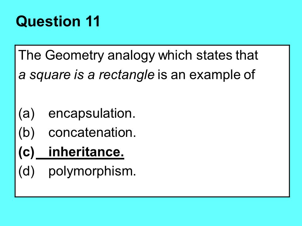 Question 11 The Geometry analogy which states that