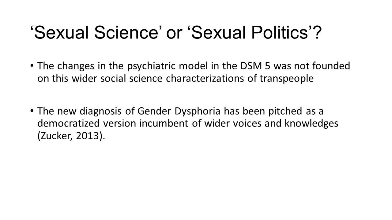 'Sexual Science' or 'Sexual Politics'