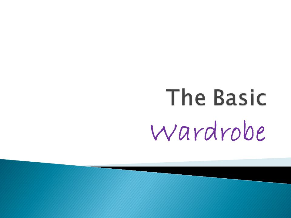 The Basic Wardrobe