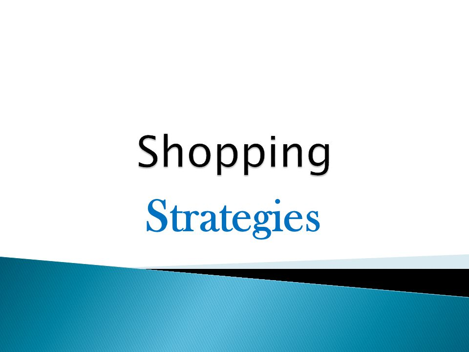Shopping Strategies