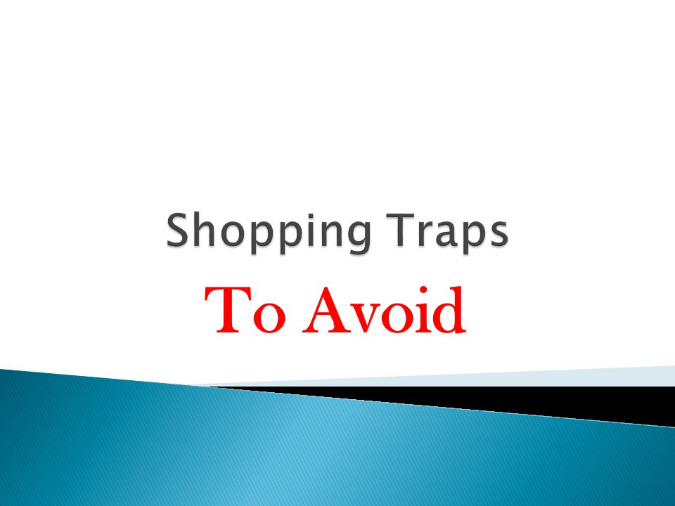 Shopping Traps To Avoid