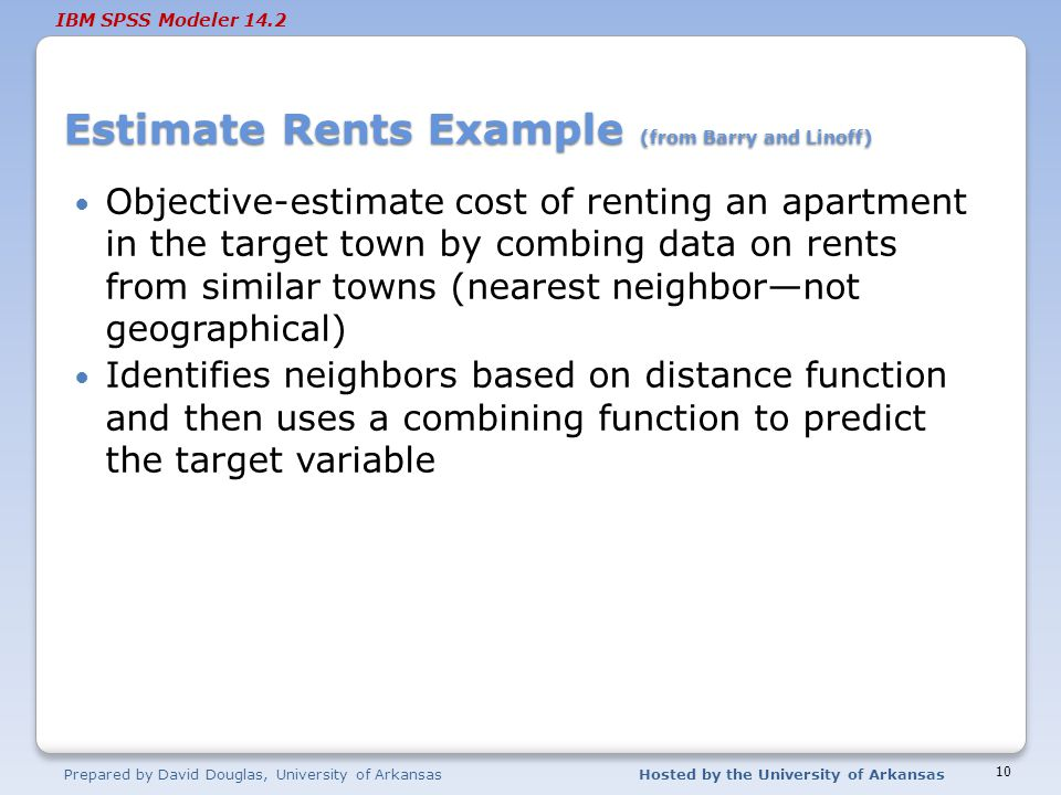 Estimate Rents Example (from Barry and Linoff)