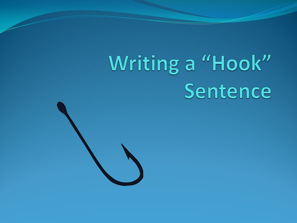 what is a hook sentence