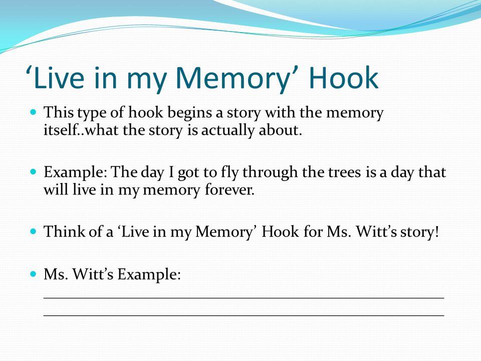 'Live in my Memory' Hook