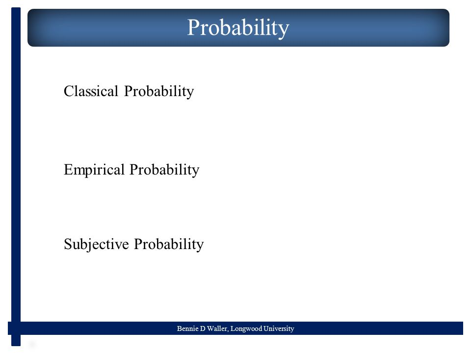 Probability Classical Probability Empirical Probability