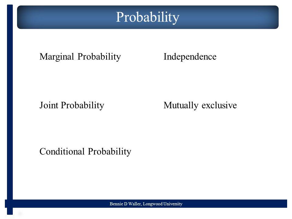 Probability Marginal Probability Independence Joint Probability