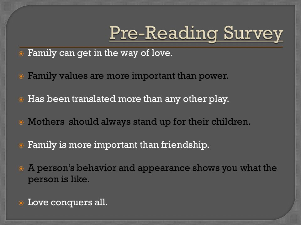 Pre-Reading Survey Family can get in the way of love.