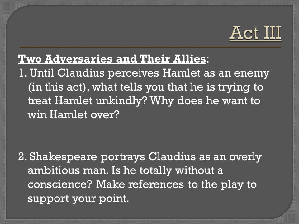 an observation on polonius in hamlet by william shakespeare Act 2, scene 1 in context the opening of the second act of william shakespeare's tragedy hamlet gives the audience a break after the intense scene between hamlet and his father's ghost polonius.