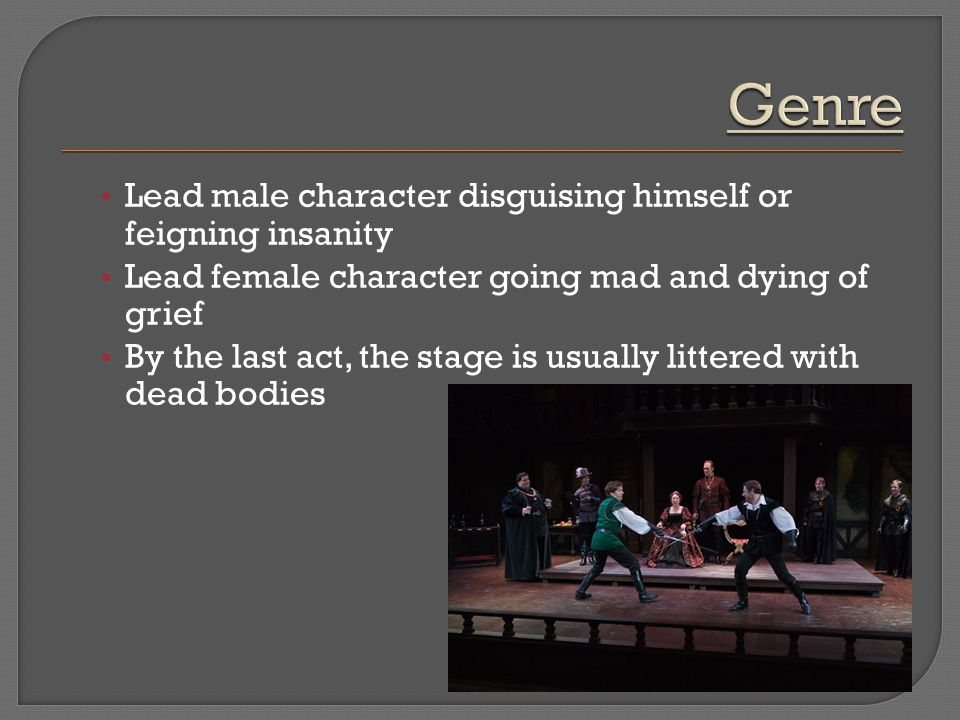 Genre Lead male character disguising himself or feigning insanity