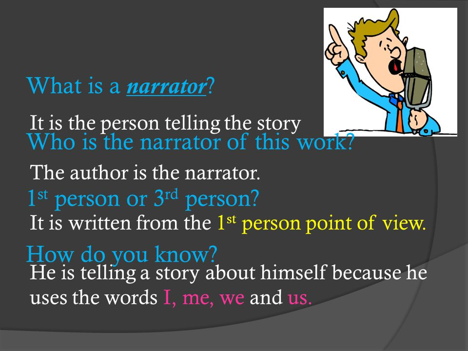 What is a narrator. Who is the narrator of this work