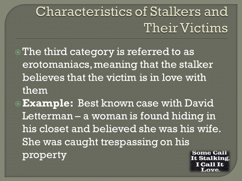 Characteristics of Stalkers and Their Victims