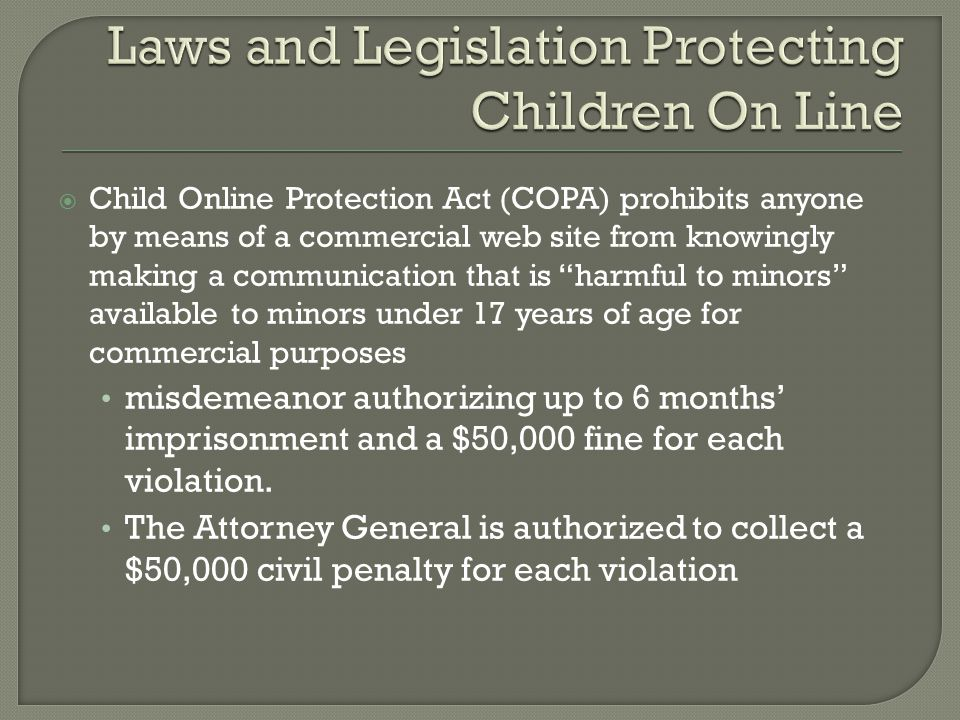 Laws and Legislation Protecting Children On Line