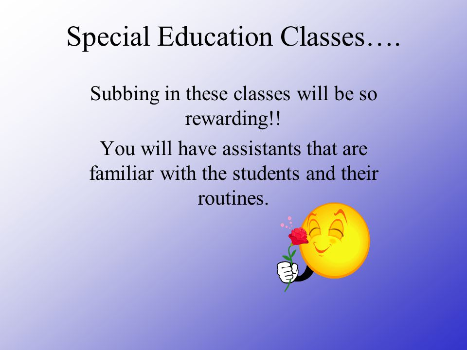 Special Education Classes….