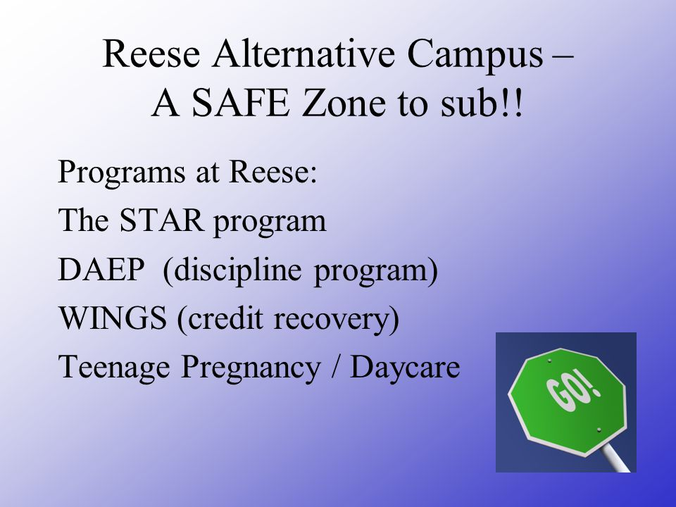 Reese Alternative Campus – A SAFE Zone to sub!!