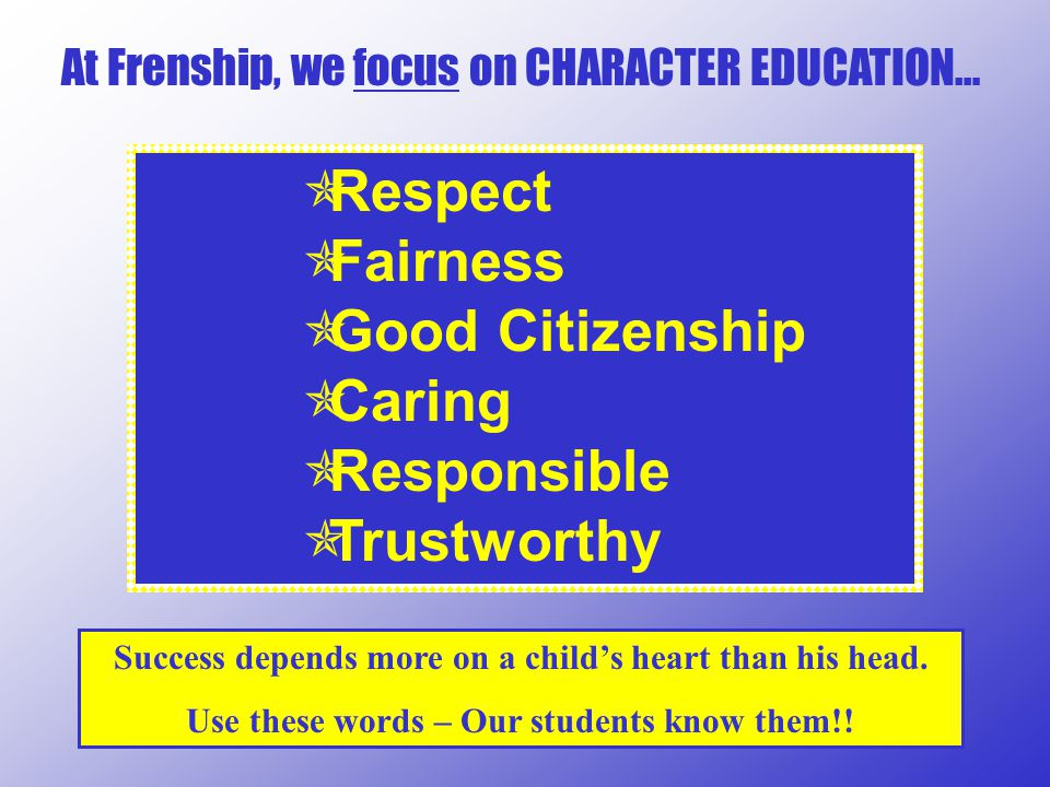 Respect Fairness Good Citizenship Caring Responsible Trustworthy