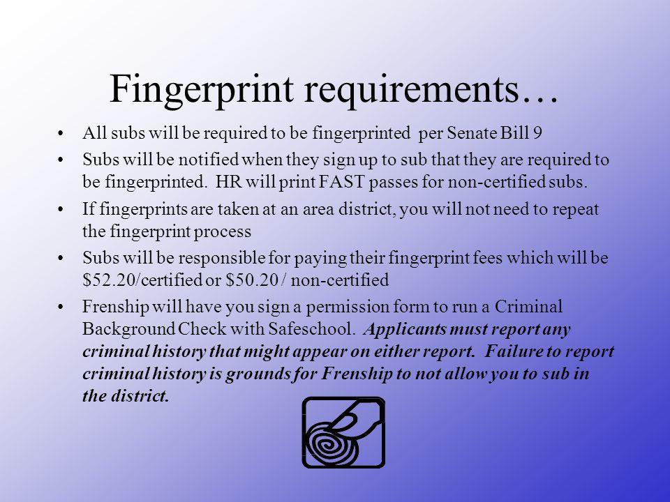 Fingerprint requirements…