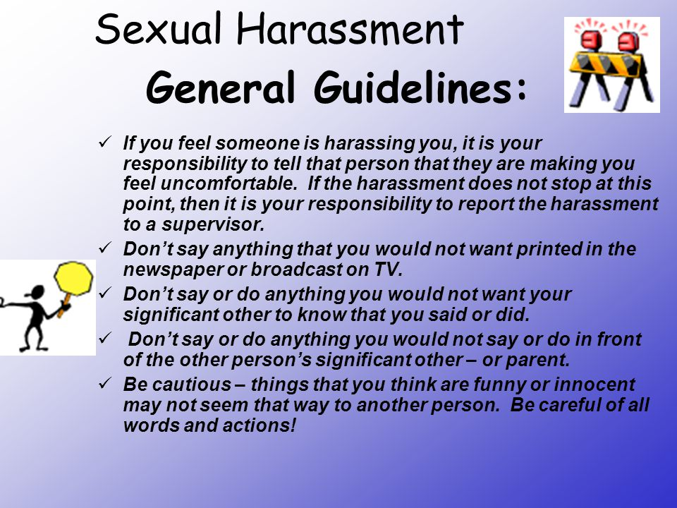 Sexual Harassment General Guidelines: