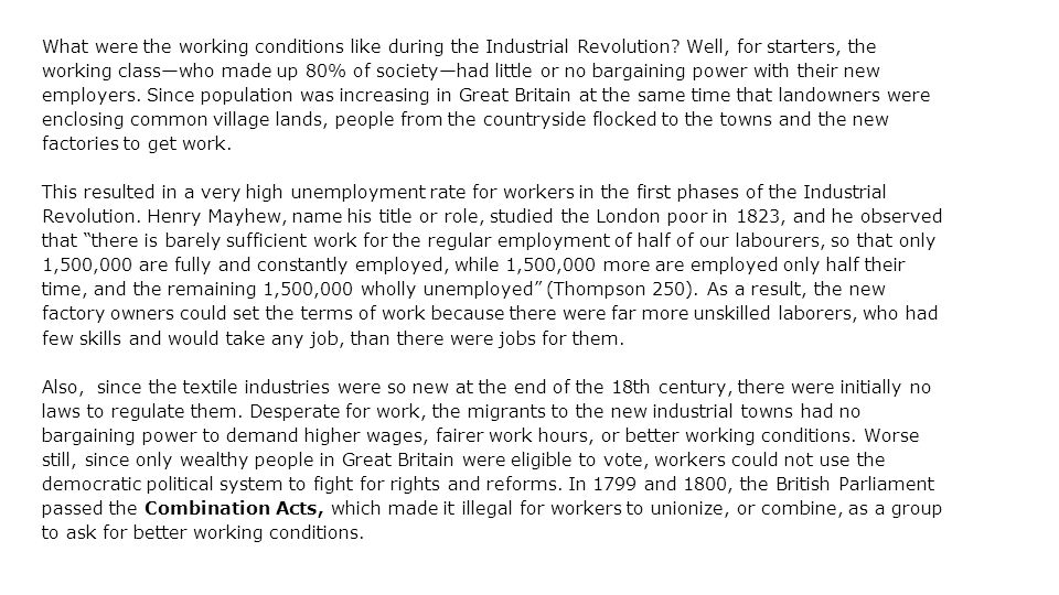 What were the working conditions like during the Industrial Revolution