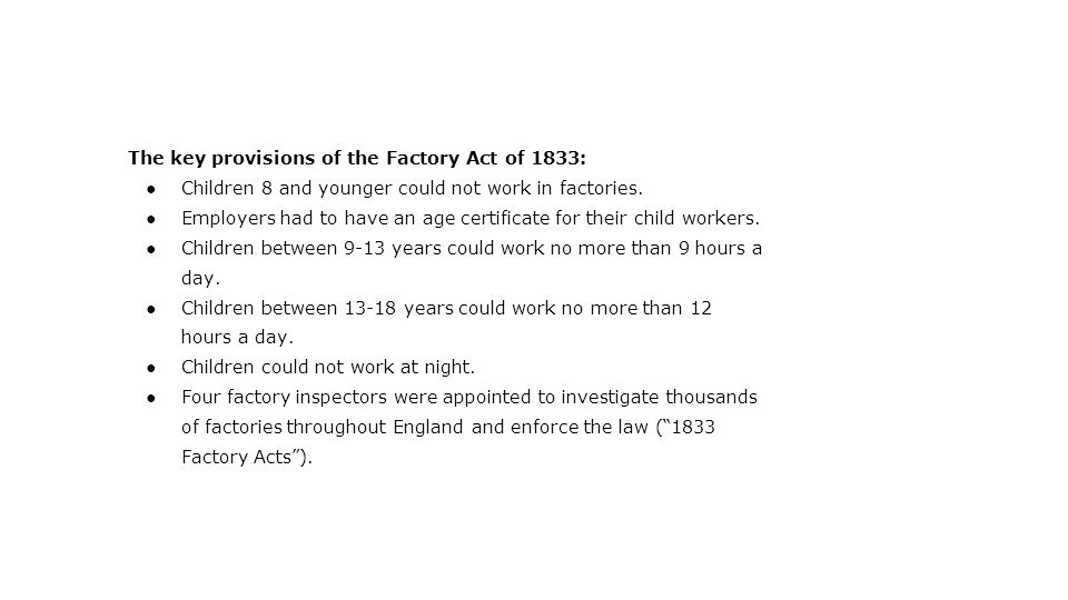 The key provisions of the Factory Act of 1833: